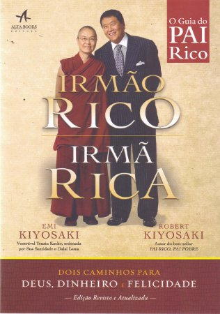 Irmão Rico, Irmã Rica
