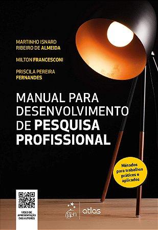 Manual Para Desenvolvimento De Pesquisa Profissional