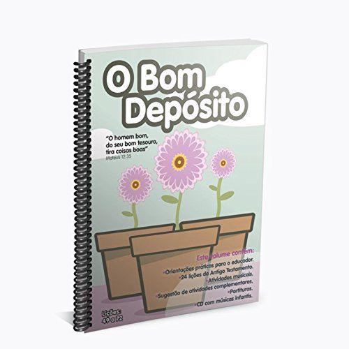O Bom Depósito - Volume 3. Lições 49 A 72