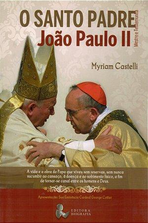 O Santo Padre João Paulo II