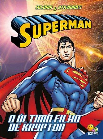 Colorir E Atividades (GD)-Superman: Último Filho De Krypton