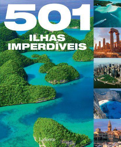 501 Ilhas Imperdíveis