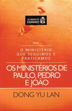 Os Ministérios De Paulo, Pedro E João