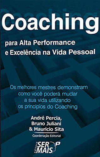 Coaching Para Alta Performance E Excelência Na Vida Pessoal