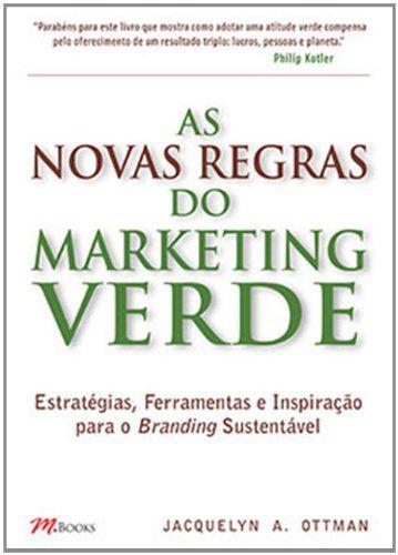 As Novas Regras Do Marketing Verde