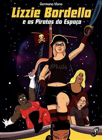 Lizzie Bordello E As Piratas Do Espaço - Porto de letras Livraria