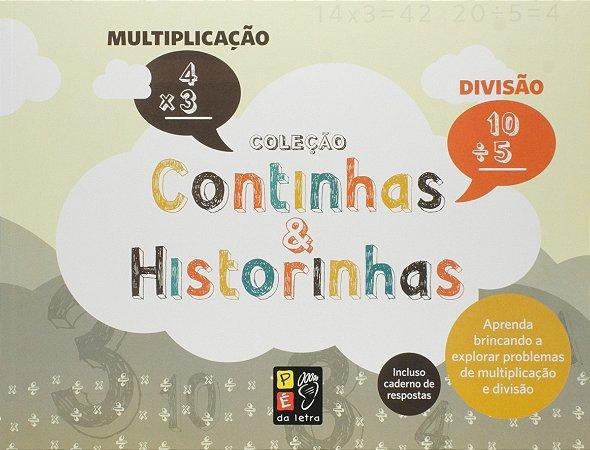 Coleção Continhas E Historinhas - Multiplicação E Divisão