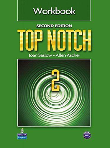 Top Notch 2 Workbook Second Edition