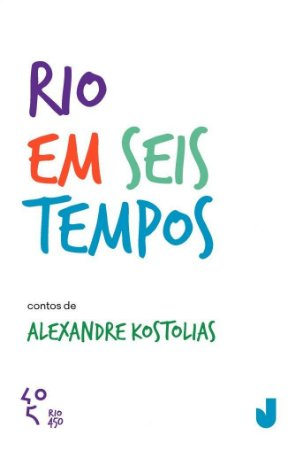 Rio Em Seis Tempos