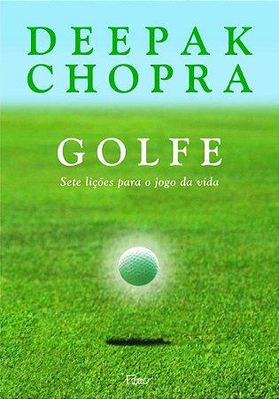 Golfe. Sete Lições Para O Jogo Da Vida