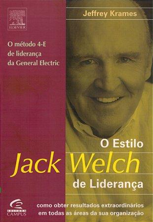 O Estilo Jack Welch De Liderança