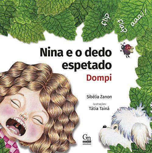 Nina E O Dedo Espetado: Dompi