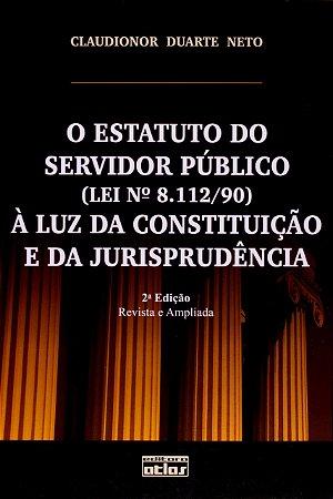 O Estatuto do Servidor Público (Lei 8.112/90)