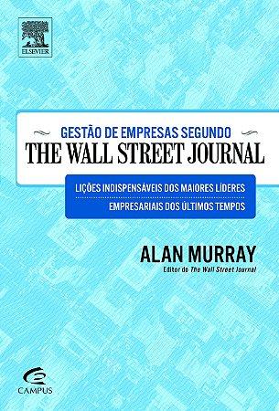 Gestão De Empresas Segundo The Wall Street Journal