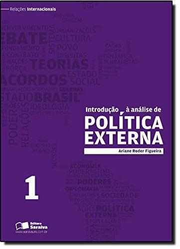 Introdução à Análise De Política Externa - Volume 1