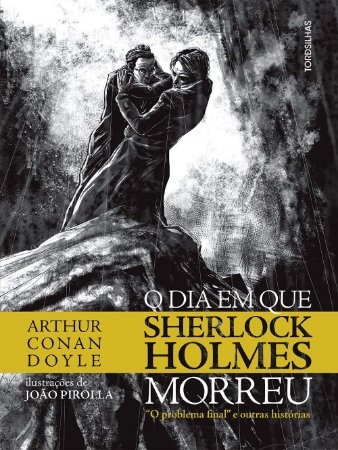O Dia Em Que Sherlock Holmes Morreu