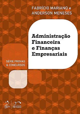 Administração Financeira E Finanças Empresariais