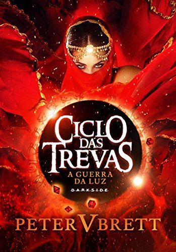 A Guerra Da Luz. Ciclo Das Trevas - Volume 3