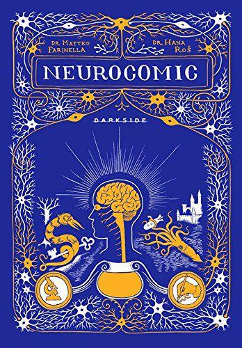 Neurocomic: A Caverna Das Memórias: Uma História Em Quadrinhos Sobre A Máquina Mais Poderosa Do Corpo Humano: O Cérebro