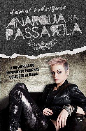 Anarquia Na Passarela