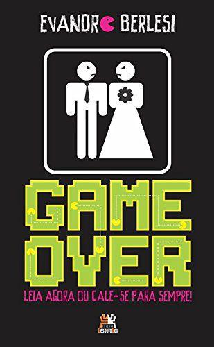 Game Over. Leia Agora Ou Cale-Se Para Sempre!