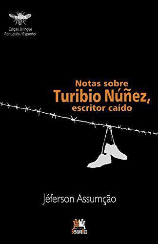 Notas Sobre Turibio Núñez