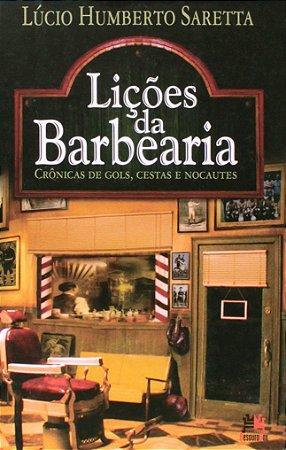 Lições Da Barbearia. Crônica De Gols, Cestas E Nocautes