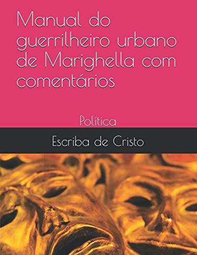 Manual Do Guerrilheiro Urbano De Marighella