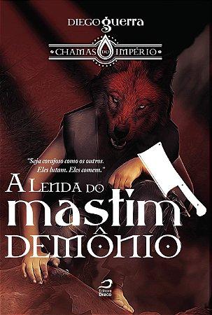 A Lenda Do Mastim Demônio