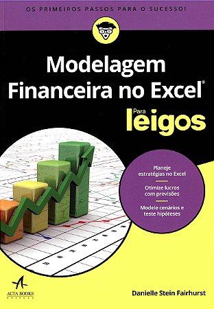 Modelagem Financeira no Excel Para Leigos
