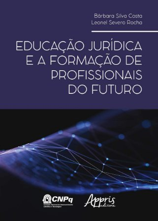Educação Jurídica e a Formação de Profissionais do Futuro