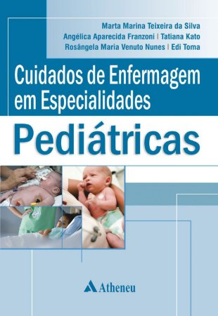 Cuidados de Enfermagem em Especialidades Pediátricas