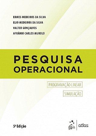 Pesquisa operacional: Programação Linear, Simulação