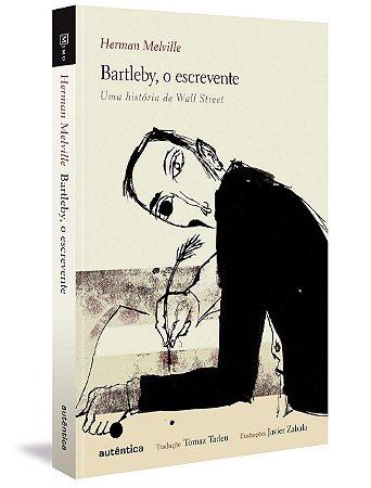 Bartleby, o escrevente: Uma história de Wall Street