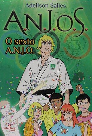 A.N.J.O.S. O Sexto Anjo - Volume 3