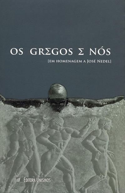 Os Gregos E Nós