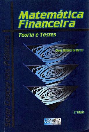 Matemática Financeira- Teoria e Testes - 2ª edição