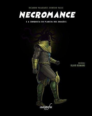 Necromance - e a Conquista do Planeta dos Dragões