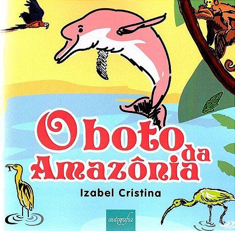 O Boto da Amazônia