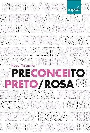 Preconceito Preto/Rosa