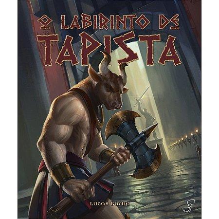 O Labirinto de Tapista