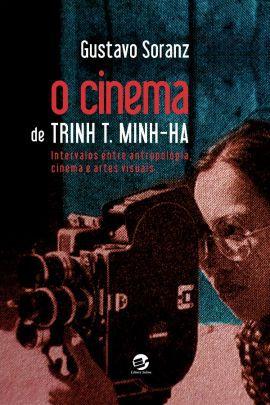 Cinema de Trinh T. Minh-Ha, O