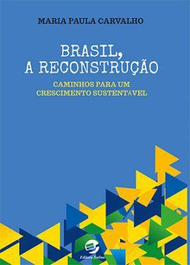 Brasil, a reconstrução