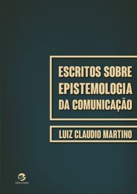 Escritos sobre Epistemologia da Comunicação