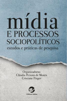 Mídia e Processos Sociopolíticos
