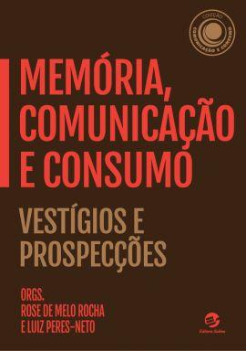 Memória, Comunicação e Consumo