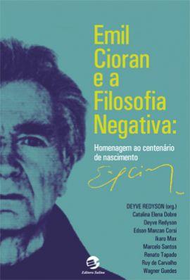Emil Cioran e a filosofia negativa
