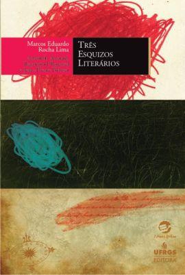 Três esquizos literários