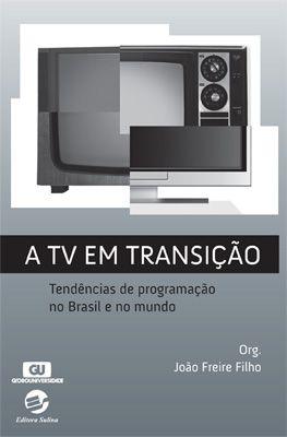 TV em transição, A