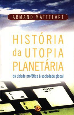 História da Utopia Planetária